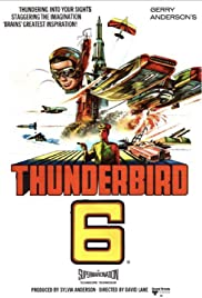 Thunderbird 6 (1968) Poster - Movie Forum, Cast, Reviews