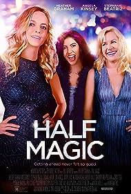 Heather Graham, Angela Kinsey, and Stephanie Beatriz in Half Magic (2018)