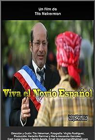Primary photo for Viva el Novio Español