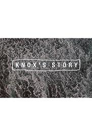 Knox's Story