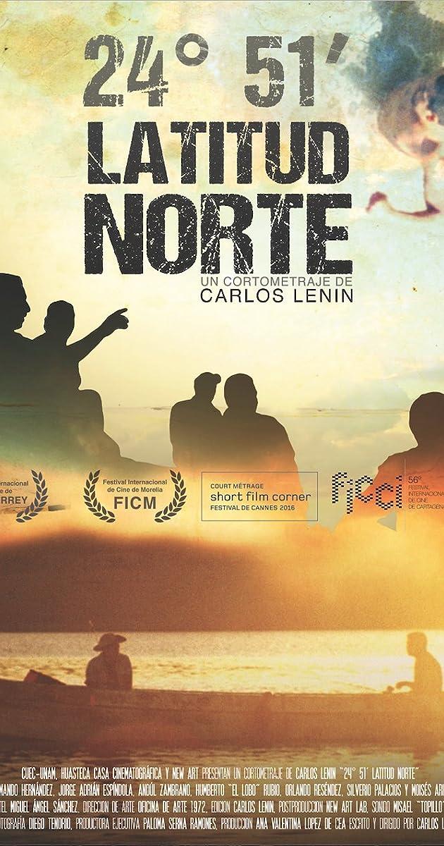 24° 51' Latitud Norte (2015) - IMDb