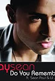 Jay Sean Feat. Sean Paul & Lil Jon: Do You Remember Poster