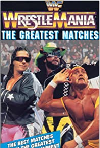 Primary photo for WrestleMania - The Greatest Matches