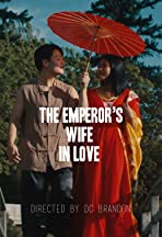 The Emperor's Wife in Love