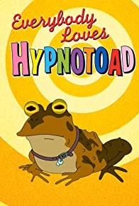 Primary photo for Everybody Loves Hypnotoad