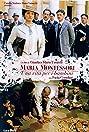Maria Montessori: una vita per i bambini (2007) Poster