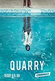 Quarry Poster - TV Show Forum, Cast, Reviews