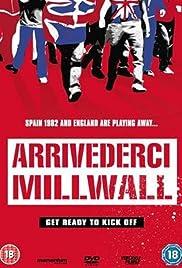Arrivederci Millwall Poster