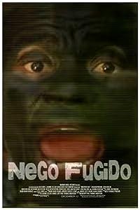 Movies digital download Nego Fugido Brazil [640x320]