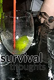 Survival Thoughts (2017)