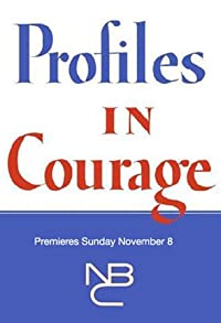 Primary photo for Profiles in Courage