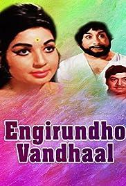 Engerindho Vandhaal Poster