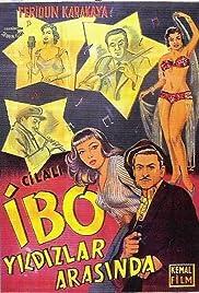 Cilali Ibo yildizlar arasinda Poster