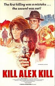 New movies websites watch online Kill Alex Kill by Tony Zarindast [1920x1200]