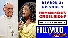 MENSAJES DE AMÉRICA 2: ¿La gente en los Estados Unidos elige los derechos humanos o la religión?