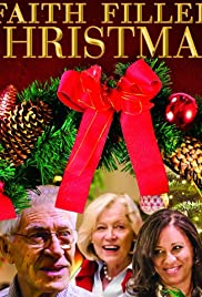 Watch Faith Filled Christmas (2017) Online Full Movie Free