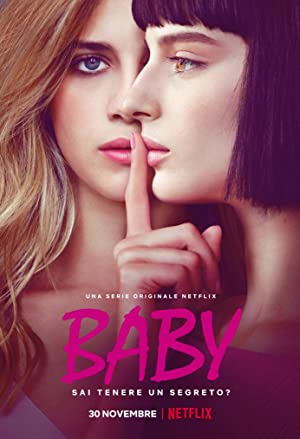 Download NetFlix's Baby (2018) Season 1 Complete WEBRIP All Episodes 480p {200MB}
