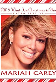 Primary photo for Mariah Carey: All I Want for Christmas Is You - Alternate Version