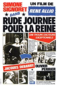 Primary photo for Rude journée pour la reine