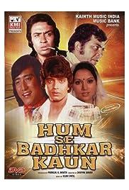 Hum Se Badkar Kaun Poster