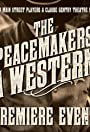 The Peacemakers: A Western