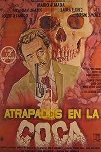 Atrapados en la coca full movie hd download