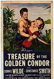Treasure of the Golden Condor (1953)