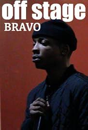 Off Stage: Bravo