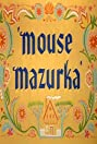 Mouse Mazurka (1949) Poster