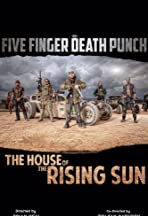 Five Finger Death Punch: House of the Rising Sun