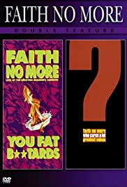 Faith No More: Double Feature - Live At The Brixton Academy, London (You Fat B**stards)/Who Cares A Lot (The Greatest Videos) Poster