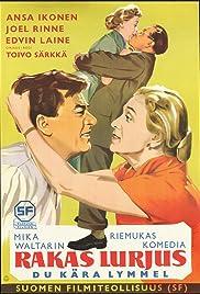 Rakas lurjus Poster