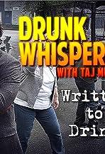 Drunk Whisperer