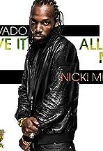 Mavado Feat. Nicki Minaj: Give It All to Me