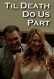 Til Death Do Us Part (TV Movie 2014) - IMDb