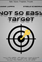 Not So Easy Target
