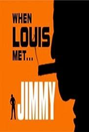 When Louis Met... Jimmy Poster