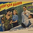 Carole Landis, Onslow Stevens, and Henry Wilcoxon in Mystery Sea Raider (1940)