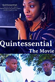 Primary photo for Quintessential: The Movie