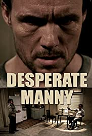 Desperate Manny Poster