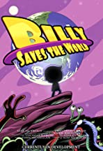 Billy Saves the World