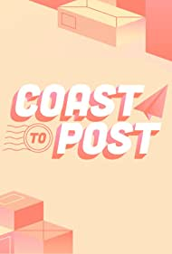 Coast to Post (2018)