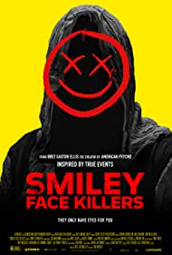 Smiley Face Killers (2020) Poster - Movie Forum, Cast, Reviews