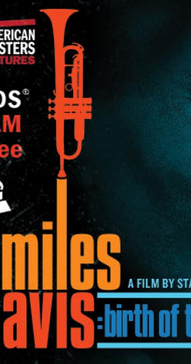 Subtitle of Miles Davis: Birth of the Cool