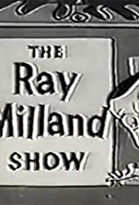 Primary photo for The Ray Milland Show