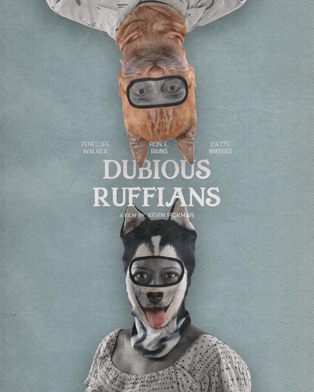 Dubious Ruffians (2020)