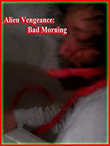 Site for downloading old english movies Alien Vengeance: Bad Morning USA [2K]