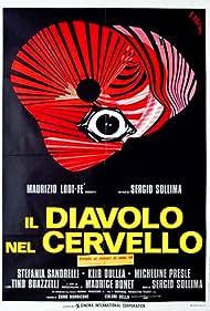 Il diavolo nel cervello (1972) Poster - Movie Forum, Cast, Reviews