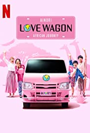 Ainori Love Wagon: African Journey Poster