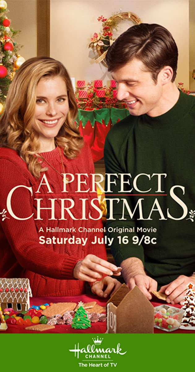 A Perfect Christmas (TV Movie 2016) - IMDb